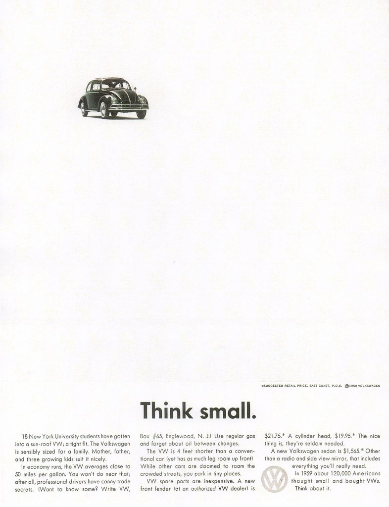 "The classic ""Think Small"" ad by. Volkswagen."