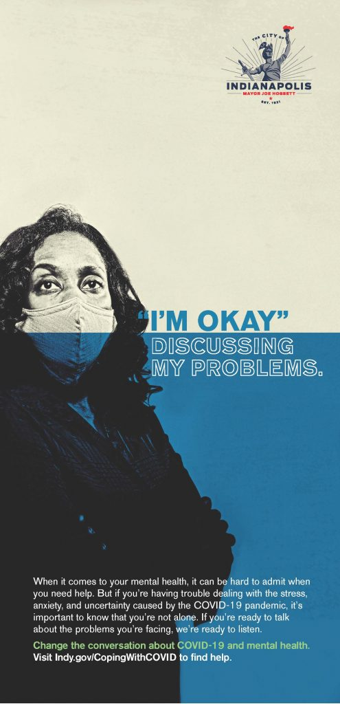 """Print ad example of woman in mask that reads """"I'm okay discussing my problems"""""""
