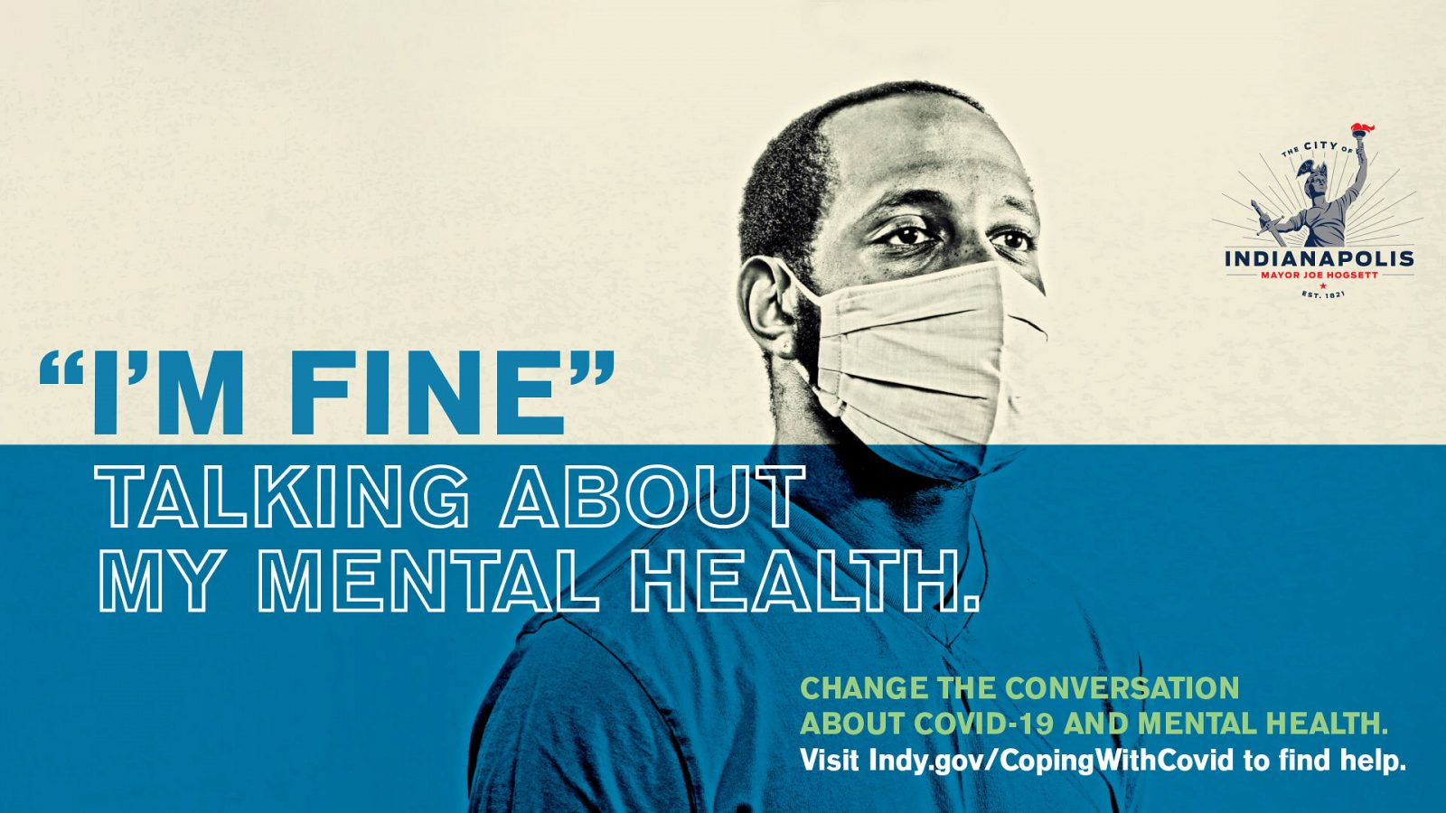 """Billboard creative: Man in mask with text """"I'm fine talking about my mental health"""""""